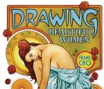 DRAWING BEAUTIFUL WOMEN CHO METHOD PUBLISHER ED REVISED